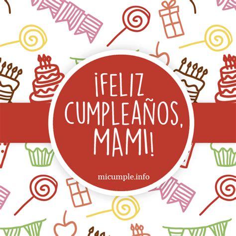 Frases de cumpleaños para mi mamá | Diseños de tarjetas de ...