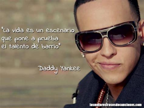 Frases de Daddy Yankee   Las Mejores Frases de Canciones