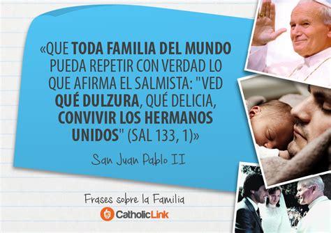 Frases de los Papas sobre la familia.