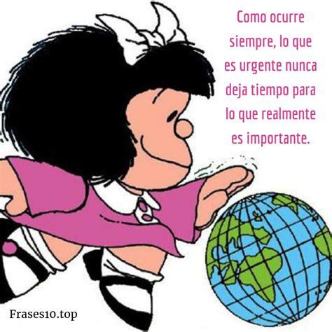 Frases de MAFALDA de amor, felicidad...   Frases10.top