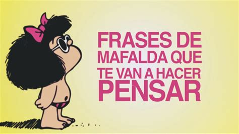 Frases de Mafalda que te van a hacer pensar - YouTube