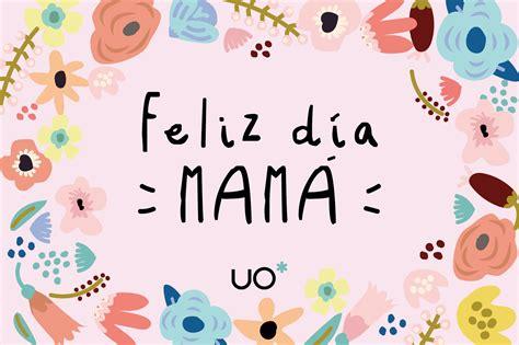 Frases de Mamá para celebrar el Día de la Madre