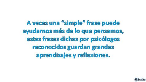 Frases de psicología de grandes Psicólogos [Vol.2 ...