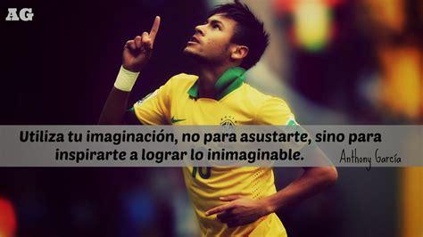 Frases del Fútbol: Frases motivadoras del Fútbol.