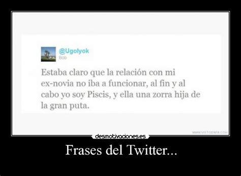 Frases del Twitter... | Desmotivaciones