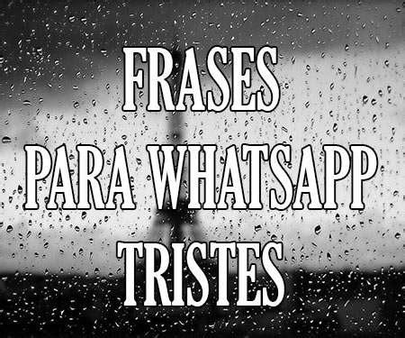Frases Estados para WhatsApp Tristes de Decepción de la ...