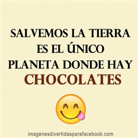 frases-graciosas-sobre-el-chocolate-frases-de-chocolate ...