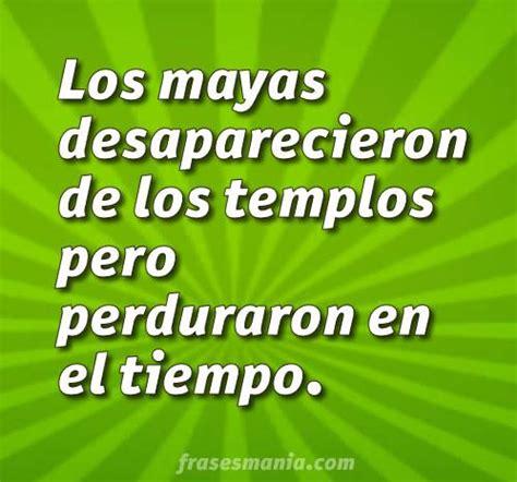 Frases Mayas | www.imagenesmy.com