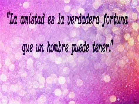 Frases Muy BONITAS!! de AMISTAD del 2018