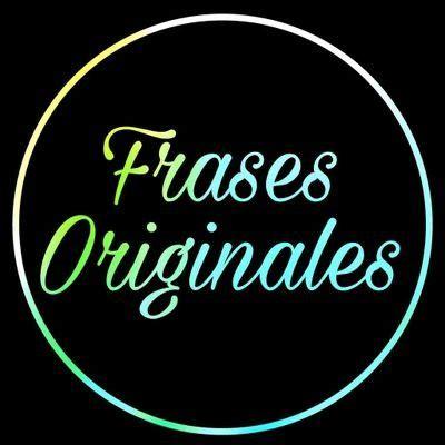 Frases Originales  @Frases_Orig  | Twitter
