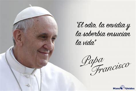 Frases Papa Francisco | Mans Unides