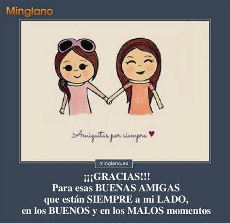 Frases para DEDICÁRSELAS a tus AMIGAS | Frases - Minglano ...