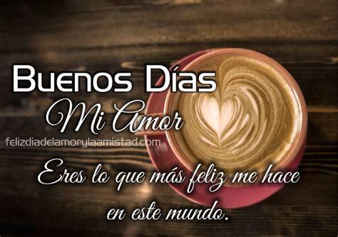 Frases Para Mi Amor Con Buenos Dias Mi Amor En Lindas ...
