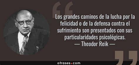 Frases y citas célebres de Theodor Reik