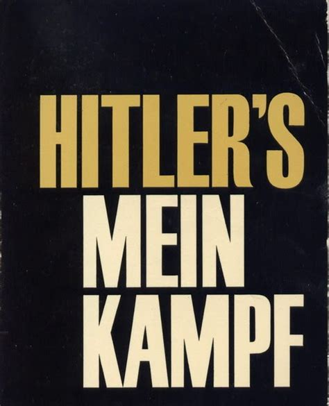 Frugal Bastard: Quotes From Mein Kampf by Adolf Hitler ...