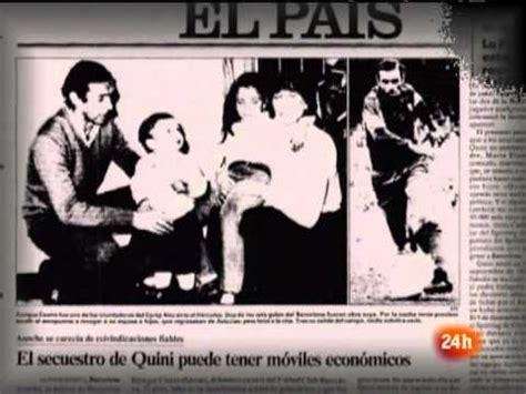 Fue Informe   1981 El secuestro de Quini.mpg   YouTube