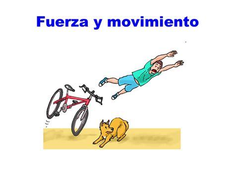 FUERZA Y MOVIMIENTO.   ppt video online descargar