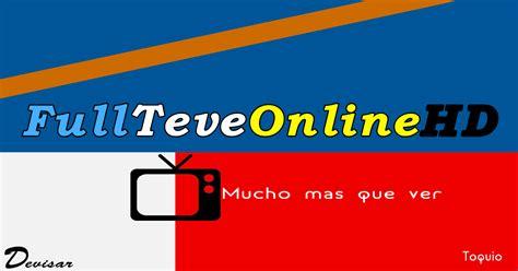 Full Teve Online HD   TV EN VIVO POR INTERNET