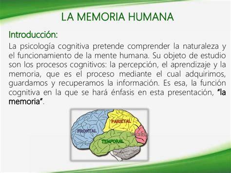 FUNCIONES COGNITIVAS: LA MEMORIA HUMANA