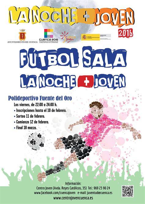 Futbol Sala La Noche +Joven   Noticias   CUENCAJOVEN ...