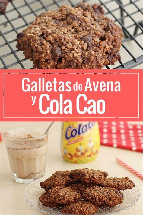 Galletas de avena y Cola Cao   Recetas silvia   Pinterest ...