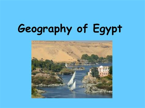Geography of Egypt. - ppt video online download