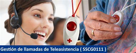 Gestión de llamadas de Teleasistencia   SSCG0111 ...