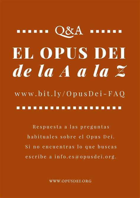 Glosario: El Opus Dei de la A a la Z http://www.opusdei ...