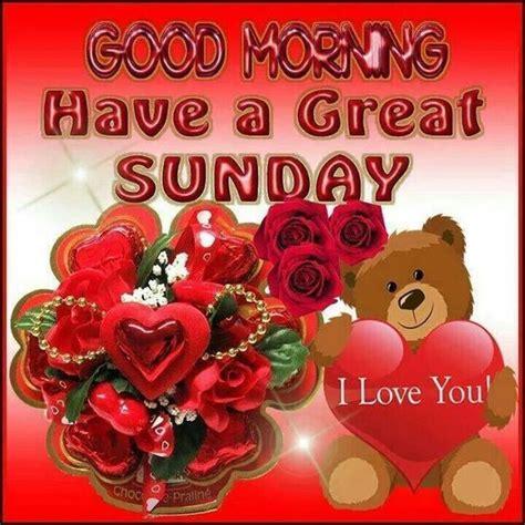 Good Morning Happy Sunday I Love You | morning | Pinterest ...