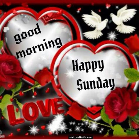 Good Morning Happy Sunday Love Pictures, Photos, and ...