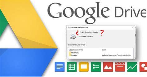 Google Drive no indexa archivos en Windows 10 - Solución