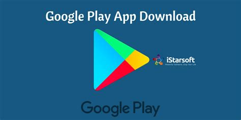 Google Play App Download: How to Download Google Play ...