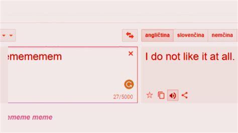 Google Translate doesn t like memes   YouTube