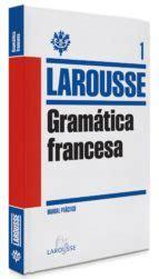 GRAMATICA FRANCESA LAROUSSE | VV.AA. | Comprar libro ...