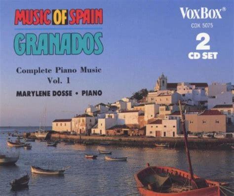 Granados – Enrique Granados: Complete Piano Music, Vol. 1 ...