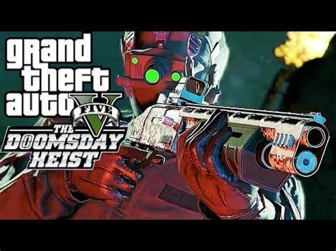 Grand Theft Auto V   GTA 5 DOOMSDAY HEIST Gameplay NEW ...