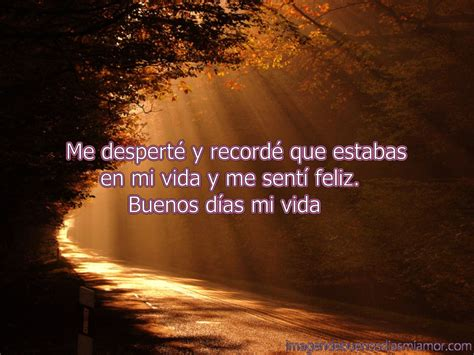 Grandioso buenos dias mi amor hermoso | Imagenes De Buenos ...