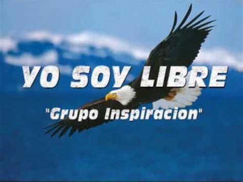 Grupo Inspiracion Yo Soy Libre | FunnyDog.TV