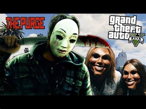 GTA 5 ONLINE - THE PURGE 2 | Doovi