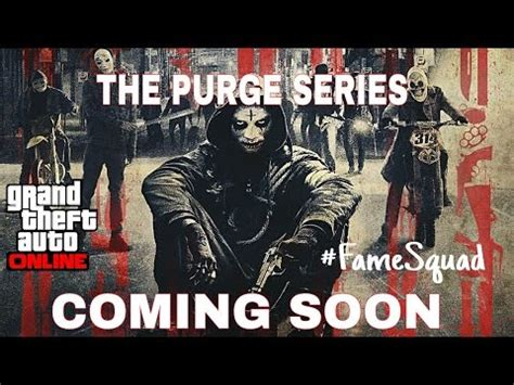 GTA 5 Online - The Purge Series Trailer - Coming Soon ...