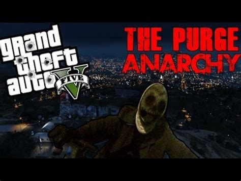 GTA5 ONLINE- THE PURGE 2 _Anarchy_ Trailer (2014) - YouTube