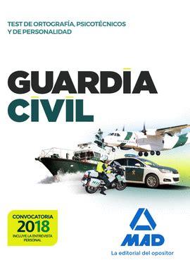GUARDIA CIVIL TEST DE ORTOGRAFIA PSICOTECNICOS Y DE ...