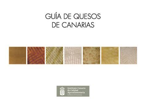 GUÍA DE QUESOS DE CANARIAS | Guías de las Islas Canarias ...