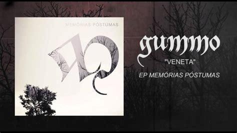 Gummo - 05 - Veneta [EP Memórias Póstumas] - YouTube