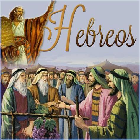 H- Hebreos: En los tiempos de los apóstoles se calificaba ...