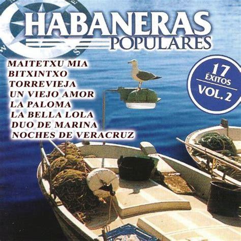Habaneras Populares Vol. 2 de Cavall Bernat sur Amazon ...