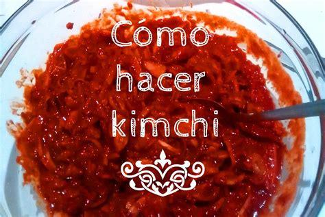 Hablemos de kimchi (por fin) o cómo hacer kimchi | Mundo ...