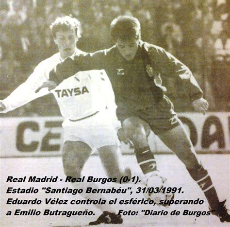 HACE 25 AÑOS: REAL MADRID 0 1 REAL BURGOS – Real Burgos C ...