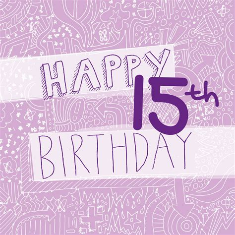 happy 15th birthday girl s card by megan claire ...