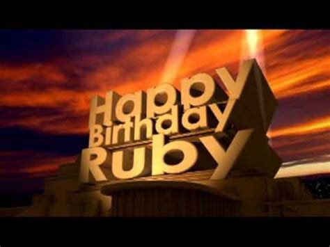 Happy Birthday Ruby - YouTube